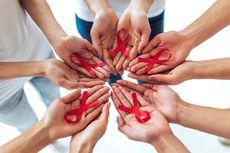 Kenapa Hari AIDS Sedunia Begitu Penting untuk Dikampanyekan...
