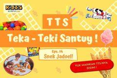 TTS - Teka-Teki Santuy Ep. 14 Snek Jadoel