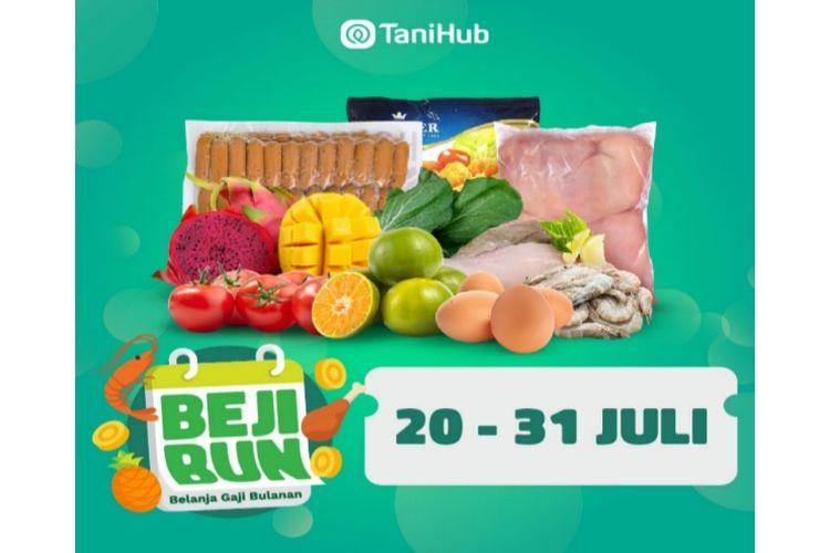 Program promo Belanja Gaji Bulanan (Bejibun) dari TaniHub berlangsung selama 20 Juli-31 Juli 2021.
