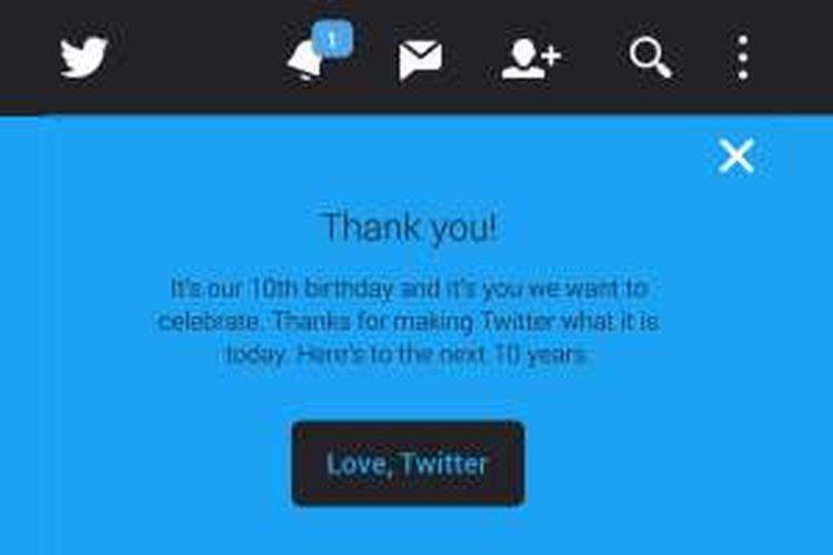 Ucapan terima kasih dari Twitter ke semua penggunanya di ulang tahunnya yang ke-10, Snein (21/3/2016).