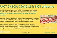 Cek Fakta WHO: Virus Corona Tak Menular Lewat Udara