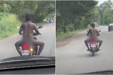 Diduga Mabuk, Pria Telanjang Naik Motor dengan Santai di Tengah Jalan