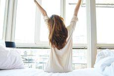 6 Alasan Sehat Mengapa Anda Harus Bangun Pagi
