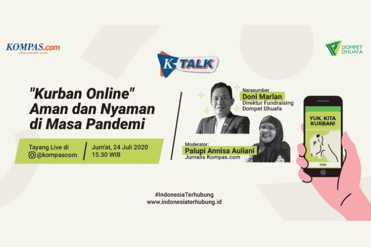 K-Talk Kurban Online Aman dan Nyaman di Masa Pandemi, Jumat (24/7/2020) pukul 15.30 WIB.