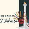 Apa Saja Lagu Daerah DKI Jakarta?