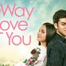 Sinopsis Film The Way I Love You, Syifa Hadju Dilanda Dilema Cinta