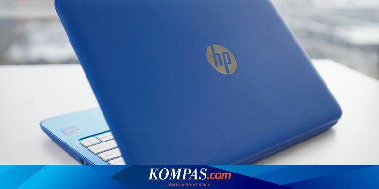 HP Akui Bisnis Laptopnya Kewalahan Hadapi Pandemi - Tekno Kompas.com