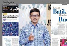 Cerita Penerima Bidikmisi dan LPDP Raih Penghargaan Lewat Batik