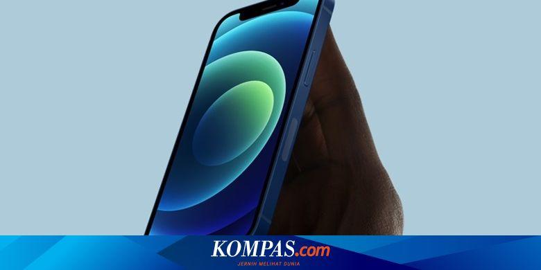 Skor AnTuTu iPhone 12 Kalah dari Ponsel Android - Tekno Kompas.com