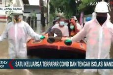 Dilanda Banjir Saat Isoman, Satu Keluarga Ini Dievakuasi Petugas Berpakaian APD