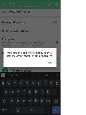 Prompt baru yang dimunculkan WhatsApp agar anggota yang sudah berkali-kali meninggalkan grup tak bisa langsung diundang masuk kembali.