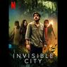 Sinopsis Invisible City, Mengungkap Misteri Dunia Tersembunyi