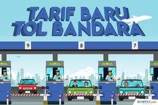 INFOGRAFIK: Tarif Baru Tol Bandara Soekarno-Hatta