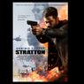 Sinopsis Film Stratton, Dominic Cooper Mencari Dalang Senjata Kimia