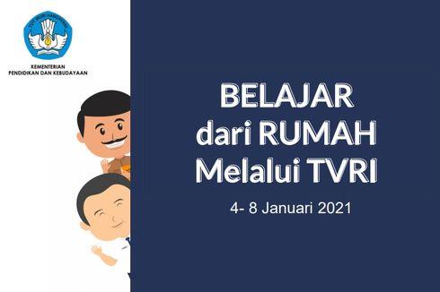 Jadwal TVRI Belajar dari Rumah Hari Ini, Rabu 6 Januari 2021