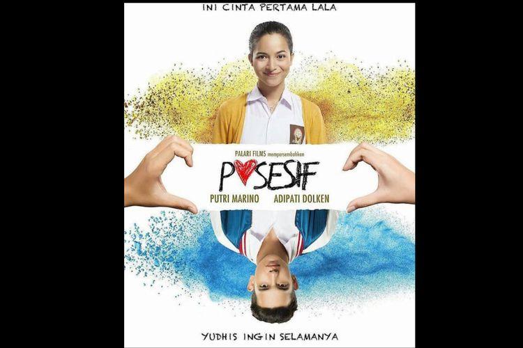 Poster film Posessif (2017) dibintangi Putri Marino dan Adipati Dolken.