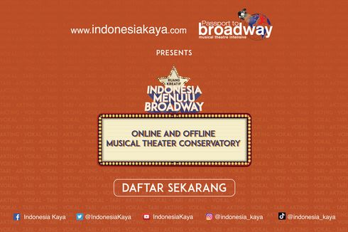 Ikut Indonesia Menuju Braoadway 20201, Seniman Muda Bisa Belajar Teater dengan Standar Broadway