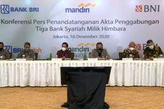 Bank Syariah Indonesia Disebut Bakal Masuk Daftar Top 10 Global Islamic Bank