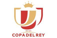 Hasil Lengkap Copa del Rey, 8 Tim yang Maju ke Babak Perempat Final