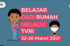 Jadwal TVRI Belajar dari Rumah Hari Ini, Senin 22 Maret 2021