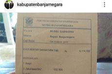 Viral Slip Gaji Bupati Banjarnegara, Mengapa Gaji Harus Dirahasiakan?