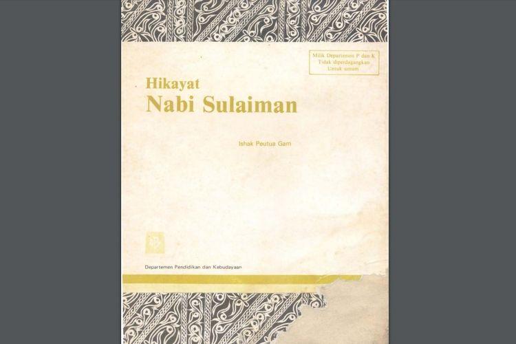 Hikayat Nabi Sulaiman, bukti akulturasi dan perkembangan budaya Islam di Indonesia di bidang seni sastra.