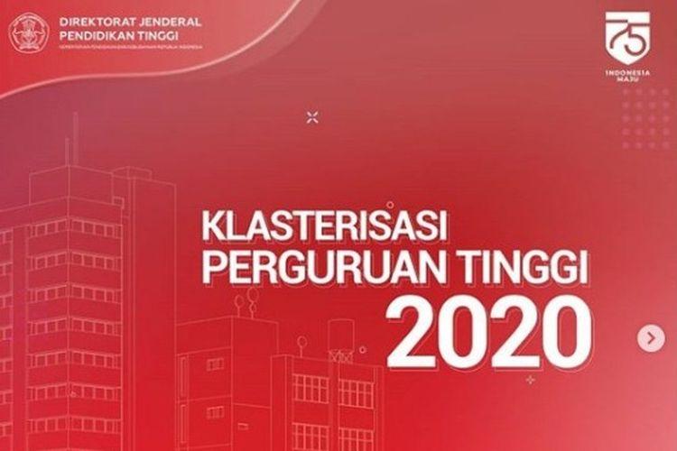 Ini klasterisasi perguruan tinggi 2020 dari Ditjen Dikti Kemendikbud.