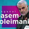 Profil Qasem Soleimani, Jenderal yang Kematiannya Melemahkan Iran
