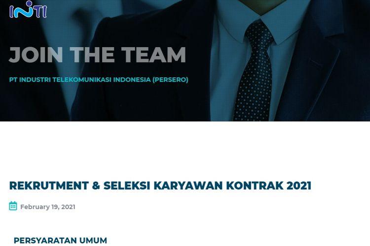 Tangkapan layar rekrutmen dan seleksi karyawan kontrak 2021 di PT Industri Telekomunikasi Indonesia (Persero).