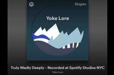 Lirik dan Chord Lagu Truly Madly Deeply - Yoke Lore
