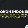 INFOGRAFIK: 6 Tokoh Indonesia di Daftar 500 Muslim Berpengaruh 2021