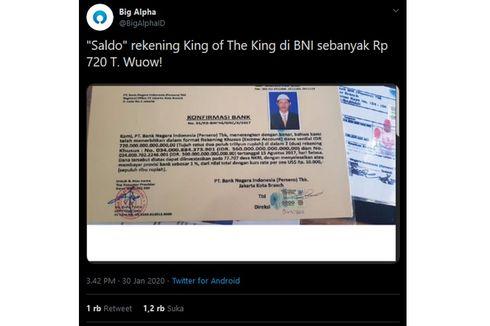 Klaim Saldo Rekening Rp 720 Triliun Kerajaan King of The King Kalahkan Total DPK BNI