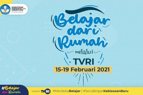 Jadwal TVRI Belajar dari Rumah Hari Ini, Jumat 19 Februari 2021