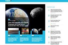 [POPULER TREN] Penjelasan Lapan soal Indonesia Akan Diserbu Pengungsi dari Eropa karena Asteroid | Kisi-kisi dan Materi Soal CPNS dan PPPK 2021