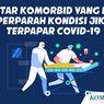 INFOGRAFIK: Daftar Komorbid yang Bisa Memperparah Kondisi jika Terpapar Covid-19