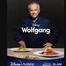 Sinopsis Wolfgang, Kisah Koki yang Mendunia, Segera di Disney+ Hotstar
