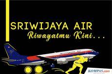 INFOGRAFIK: Rekam Jejak Sriwijaya Air