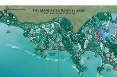 112 Hektar Lahan KEK Mandalika Belum Dibebaskan