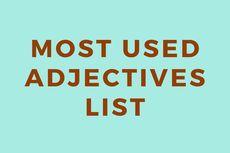 Daftar Kata Sifat dalam Bahasa Inggris yang Paling Sering Digunakan