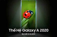 Video Ungkap Tanggal Peluncuran Samsung Galaxy A 2020
