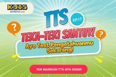 TTS - Teka-teki Santuy ep. 17