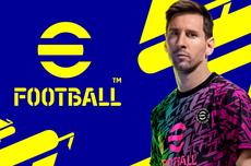 Selamat Tinggal PES, Konami Resmikan Game Sepak Bola eFootball