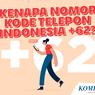 Sejarah Kode Telepon Indonesia +62 dan Nomor Cantik Negara Lain