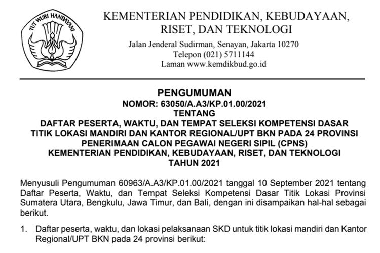 Kemendikbud Ristek mengumumkan daftar peserta, waktu, dan lokasi ujian SKD di titik lokasi mandiri dan kantor regional/unit pelaksana teknis (UPT) pada 24 provinsi.