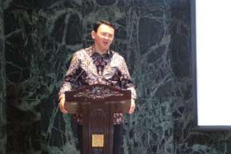 Gubernur DKI Jakarta Basuki Tjahaja Purnama saat menyampaikan sambutan dalam acara