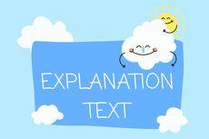 Explanation Text: Pengertian, Struktur, dan Contoh