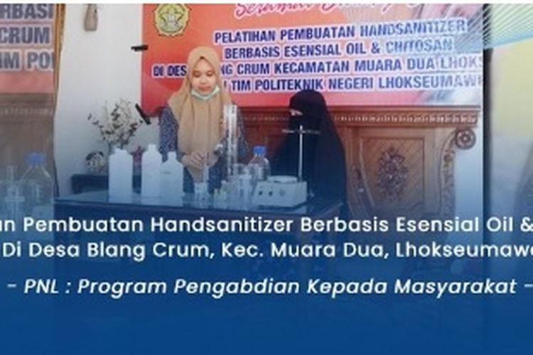 Dosen PNL berikan pelatihan pembuatan hand sanitizer dan pewangi kepada ibu-ibu dan UKM di Kecamatan Muara Dua, Lhokseumawe.
