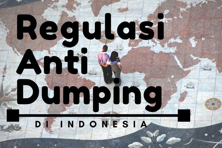 Perdagangan Internasional, Regulasi anti dumping di Indonesia
