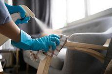 17 Juta Orang Terinfeksi, Ini Tips Membersihkan Rumah di Masa Pandemi Covid-19