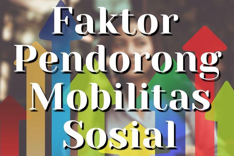 Ilustrasi pendorong mobilitas sosial